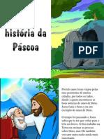 A históriada Páscoa