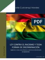 Ley contra el racismo y toda forma de discriminación (Ley 45 Bolivia)