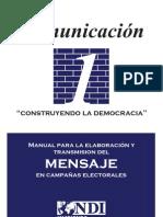 Manual para la Elaboración y Transmisión del Mensaje en Campañas Electorales