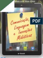 Comunicação, liguagens e inovações midiaticas