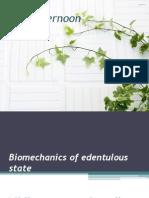 Bio Mechanics of Edentulous State.