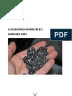 Achtergrondinfo Campagne 2009