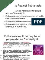 Arguments Against Euthanasia