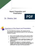 Report Preparation & Presentation