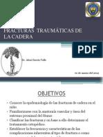 FRACTURAS Y LUXACIONES TRAUMÁTICAS DE LAS CADERAS