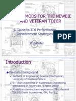 TDI Performance Enhancements