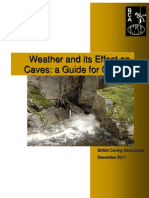Weather Effects in Caves