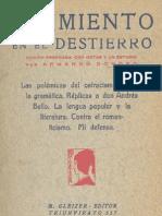 Sarmiento en El Destierro.las Polemicas Del Ostracismo.contra La Gramatica.replicas a Don Andres Bel - A. Donoso