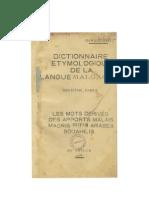 Dama-Ntsoha. 1953. Dictionnaire étymologique de la langue malgache.  Deuxième partie. Les mots dérivés des apports malais maoris motas  arabes souahilis.