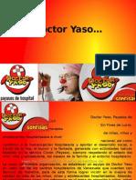 Dr Yaso.