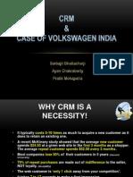 Customer Relationship Management in India- Case of Volkswagen India