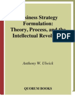 Business Strategy Formulation Theory, Process, And the Intellectual Revolution
