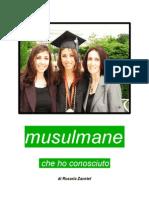 Mussulmane Che Ho Conosciuto - In Appendice 30 Note Di Islam
