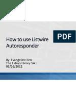 How to Use Listwire Autoresponder