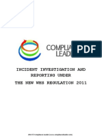 INCIDENT INVESTIGATION AND REPORTING UNDER  THE NEW WHS REGULATION 2011