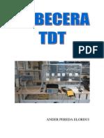 Instalacion de Una Cabecera TDT Por Derivador y Tomas de Paso_final