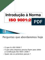 Introdução à Norma ISO 90012008