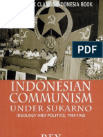 Indonesian Communism Under Sukarno - Ideology and Politics, 1959-1965