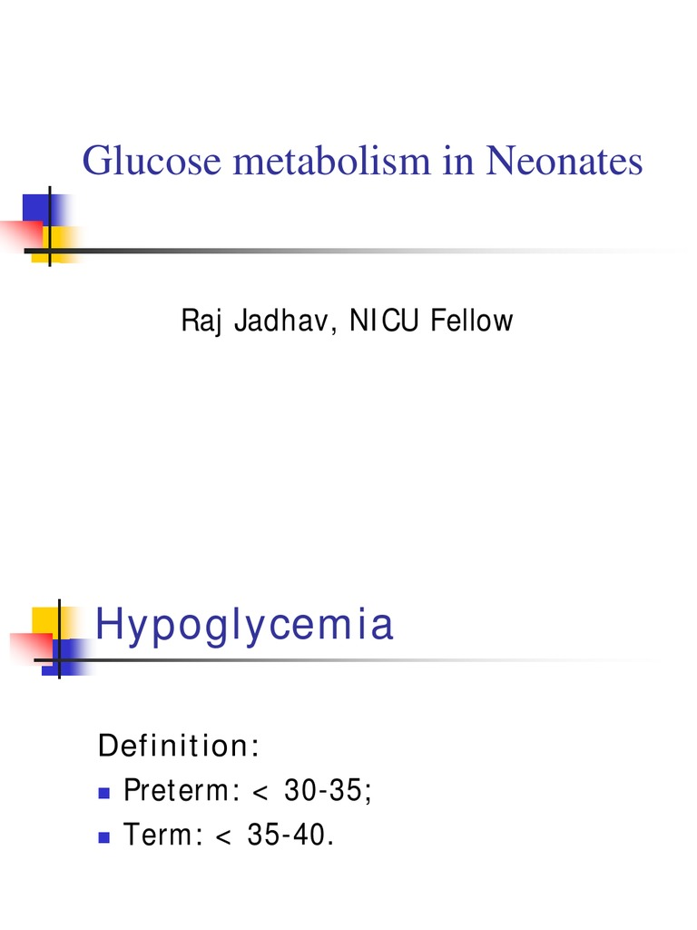 Glucose Metabolism   Hypoglycemia   Blood Sugar