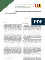 APRENDIZAGEM E RELACIONAMENTO PARA ALÉM DA SALA DE AULA CONVENCIONAL – RELATO DE EXPERIÊNCIA - ISSN 2237/8693