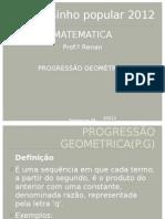 PROGRESSÃO GEOMETRICA- P.G
