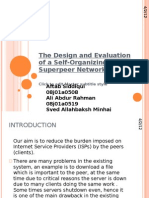 The Design and Evaluation of a Self-Organizing Superpeer...