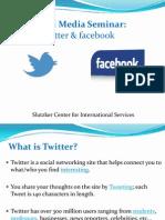 Seminar - Twitter & Facebook FINAL