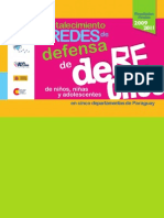 Resultados Finales 2009-2011. Proyecto Fortalecimiento de las Redes de Defensa de Derechos NNA en Cinco Departamentos Del Paraguay