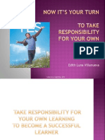 Now it's your turn to take responsibility