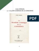 Andre KARQUEL LA TRAGÉDIE COSMIQUE DE LA CONSCIENCE