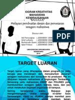 PROGRAM KREATIVITAS MAHASISWA KEWIRAUSAHAAN (PKMK) 2012
