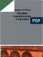 Techos Coloniales Cubanos - Joaquín E. Weiss.