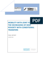 Mobility with joint forces - The decreasing of deep poverty with conditional transfers