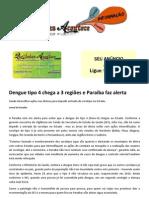 Dengue tipo 4 chega a 3 regiões e Paraíba faz alerta