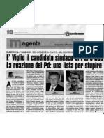 È Viglio il candidato sindaco di Pdl e Udc La reazione del Pd