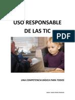 Uso Responsable de las TIC, una competencia básica para todos