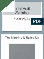 Social Media Workshop-Postgraduate