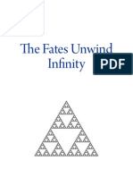 The Fates Unwind Infinity