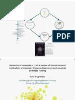 BRUGHMANS, T. (2012) Networks of networks