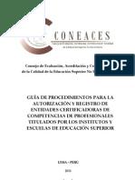 Resolucion_021-2011-SINEACE-AnexoGUIADEPROCEDIMIENTOSAUTORIZACIONDEENTIDADESCERTIFICADORAS