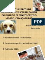 ASPECTOS CLÍNICOS DA LEISHMANIOSE VISCERAM CANINA DO DISTRITO