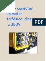 Cómo conectar un motor trifásico directo a 380 V