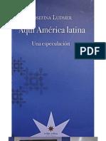 ludmer, josefina - aquí américa latina