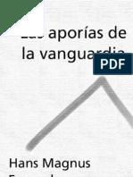 Enzensberger - Las Aporías de La Vanguardia