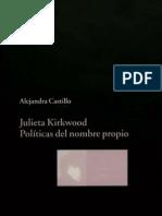 A. Castillo - Julieta Kirkwood  políticas del nombre propio