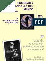 2.6 globalizacion y tecnologia