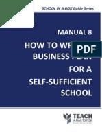 Manual8-HowtoWriteABusinessPlanforaSelf-SufficientSchool