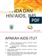 Anda & Hiv Aids, Ims