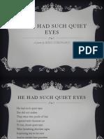 He Had Such Quiet Eyes