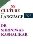 Stress Culture and Language Dr. Shriniwas Janardan Kashalikar